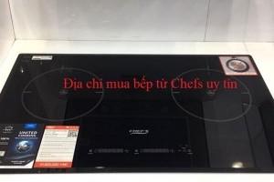 Địa chỉ mua bếp từ Chefs tốt